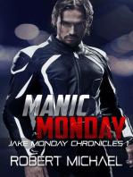 Manic Monday (The Jake Monday Chronicles #1)
