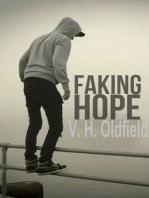 Faking Hope