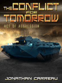 The Conflict For Tomorrow: Act Of Aggression
