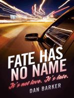 Fate Has No Name