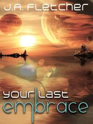 Your Last Embrace