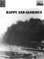 Happy and Glorious (Part One)