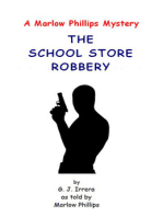 The School Store Robbery