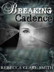 Breaking Cadence