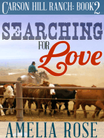 Searching For Love (Carson Hill Ranch