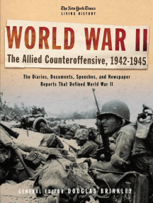 The New York Times Living History: World War II: The Allied Counteroffensive, 1942-1945