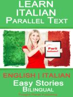 Learn Italian - Parallel Text - Easy Stories (English - Italian) - Bilingual