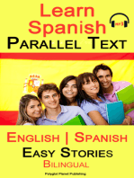 Learn Spanish - Parallel Text - Easy Stories (English - Spanish) Bilingual