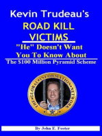 "Kevin Trudeau's Road Kill Victims ""He"" Doesn't Want You To Know About"