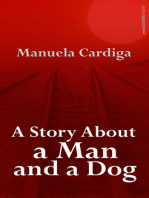 A Story About a Man and a Dog
