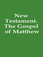 New Testament. The Gospel of Matthew