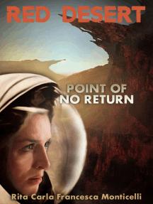 Red Desert: Point of No Return