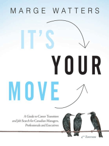 It's Your Move, 4th Edition: A Guide to Career Transition and Job Search for Canadian Managers, Professionals and Executives