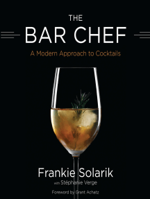 The Bar Chef: A Modern Approach to Cocktails