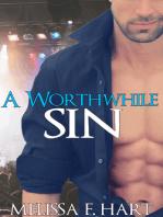 A Worthwhile Sin (Trilogy Bundle) (Rockstar BBW Erotic Romance)
