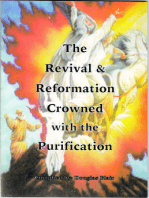 The Revival & Reformation Crowned with the Purification