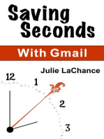 Saving Seconds With Gmail