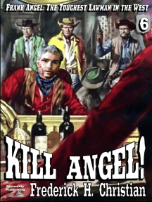 Angel 6: Kill Angel!