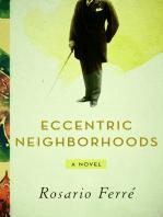 Eccentric Neighborhoods: A Novel