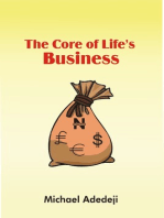 The Core Of Life's Business