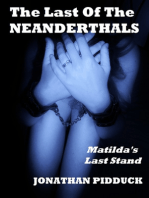 The Last of the Neanderthals