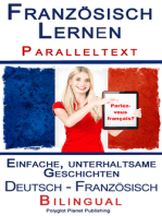 Französisch Lernen - Paralleltext - Einfache, unterhaltsame Geschichten (Deutsch - Französisch) Bilingual
