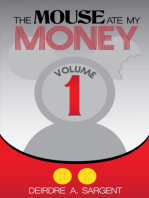 The Mouse Ate My Money Volume 1
