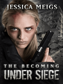 The Becoming: Under Siege (Book 4)