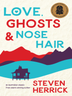 Love, Ghosts and Nose Hair