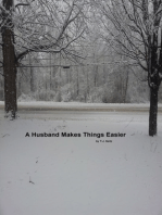A Husband Makes Things Easier