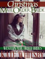 Christmas Mail Order Bride (Western Mail Order Brides)