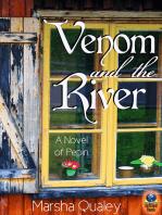 Venom and the River