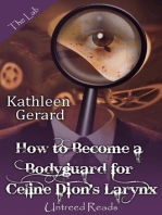 How to Become a Bodyguard for Celine Dion's Larynx