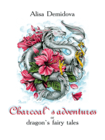 Charcoal's Adventures or Dragon's Fairy Tales