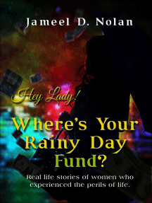 Hey Lady! Where's Your Rainy Day Fund?