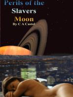 Perils Of The Slavers Moon