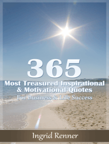 365 Most Treasured Inspirational & Motivational Quotes for Business & Life Success