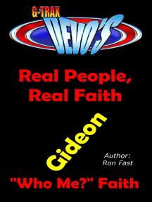 G-TRAX Devo's-Real People, Real Faith: Gideon