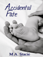 Accidental Fate