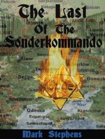 The Last Of The Sonderkommando