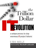 The Trillion Dollar IT Revolution