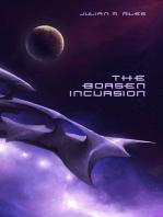 The Borsen Incursion