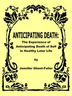 Anticipating Death