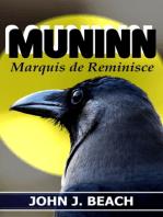 Muninn, Marquis de Reminisce