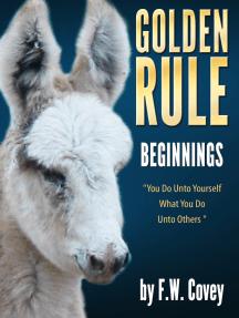 Golden Rule: Beginnings