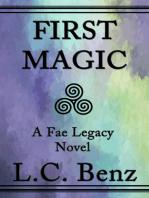 First Magic-A Fae Legacy Novel
