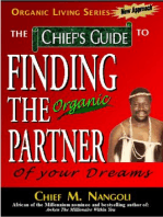 The Chief's Guide to Finding the Organic Partner of your dreams