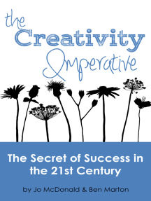 The Creativity Imperative: The Secret of Success for Organisations in the 21st Century