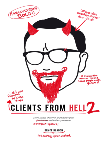 Clients From Hell 2: A collection of anonymously-contributed client horror stories
