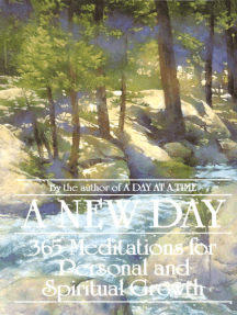 A New Day: 365 Meditations for Personal and Spiritual Growth
